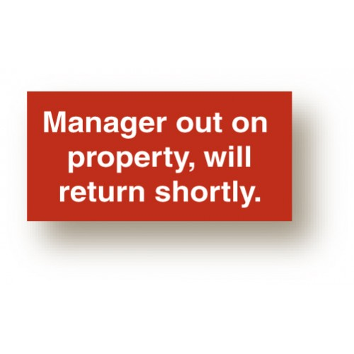 Manager On Property Sign
