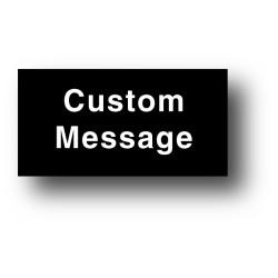Custom Message Plaque