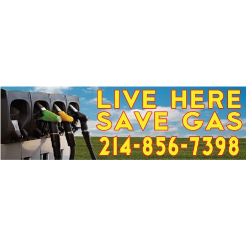 Live Here Save Gas Banner