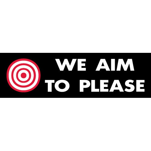 Aim to Please Banner