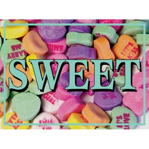 Valentine Candy  Sweet Sign