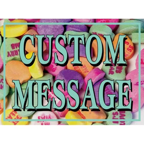 Valentine Candy Custom Sign