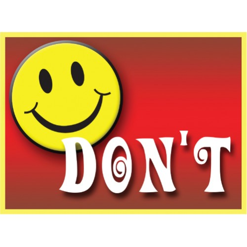 Be Happy Don't Sign