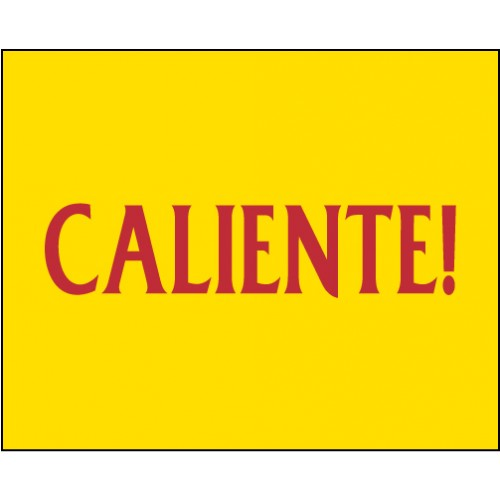 Summer Sizzles Caliente Sign