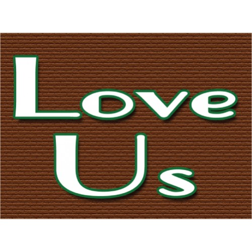 Love Us Sign