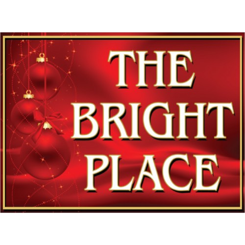 Bright Place Sign