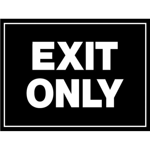 Custom Exit Only Sign