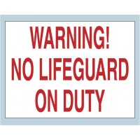 Warning No Lifeguard Sign