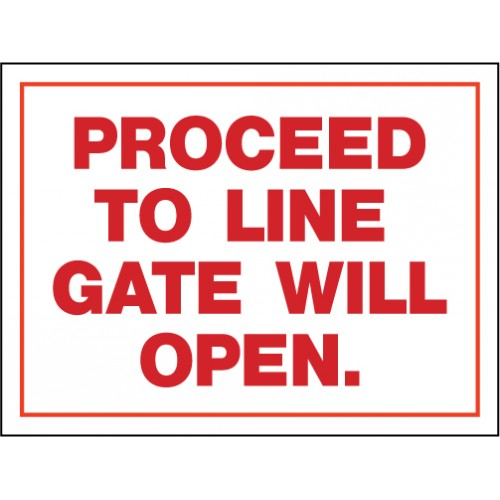 Access Gate Proceed To Line Sign