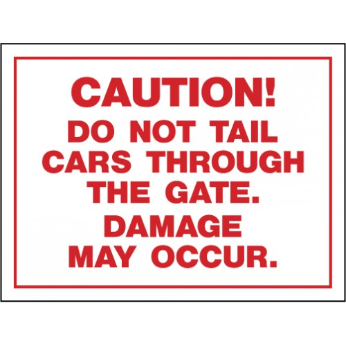 Do Not Tail Cars Sign