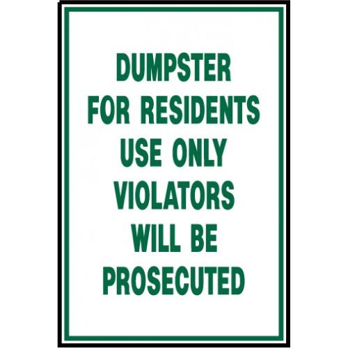 Dumpster For Resident Use Sign