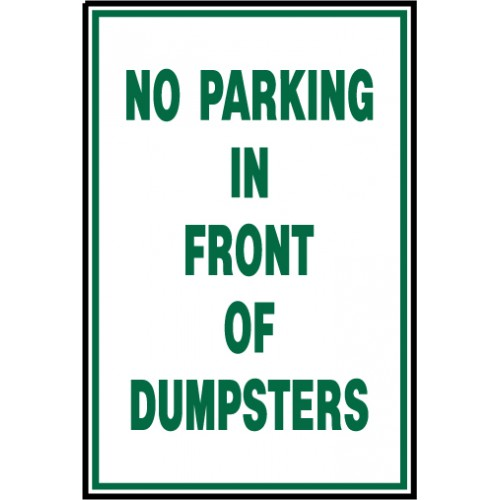 No Parking Front Dumpsters