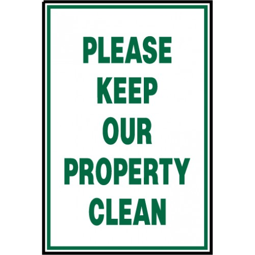 Keep Property Clean Sign