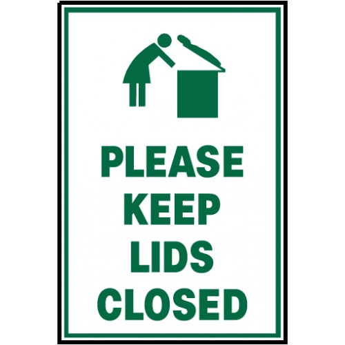 Keep Lid Closed Sign