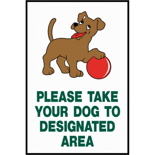 Take Dog To Area Sign