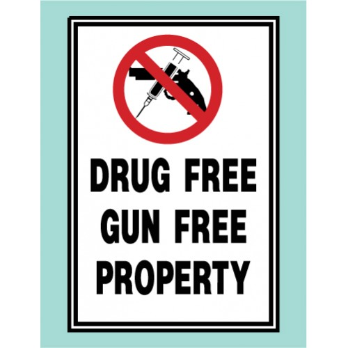 Drug Free Gun Free Sign