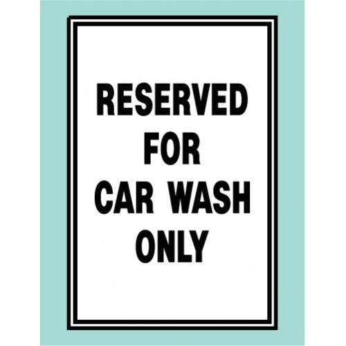 Reserved Car Wash Sign