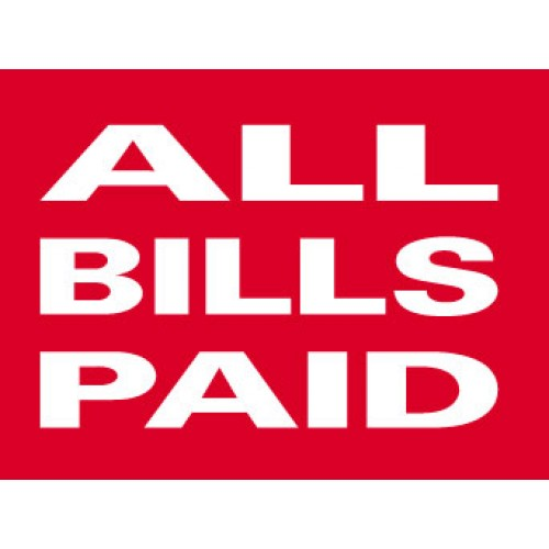 Big Ole Red All Bills Paid Sign