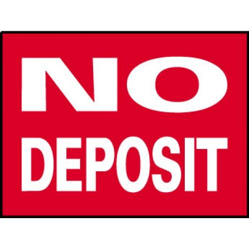 Big Ole Red No Deposit Sign