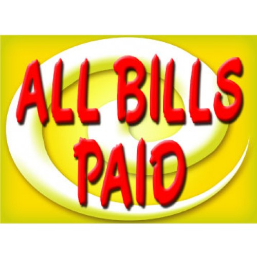 Bright and Bold All Bills Paid Sign