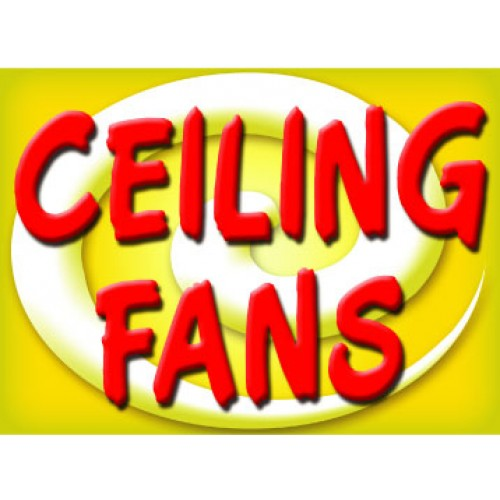 Bright and Bold Ceiling Fan Sign