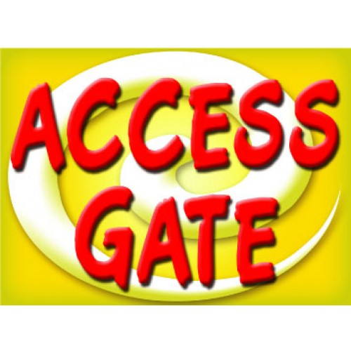 Bright and Bold Access Gate Sign