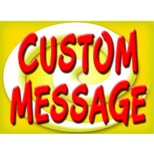 Bright and Bold Custom Message Sign