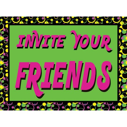 Invite Friends Sign