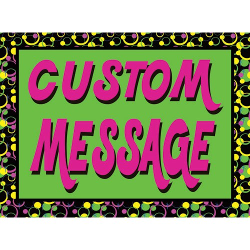 Invite Custom Message Sign