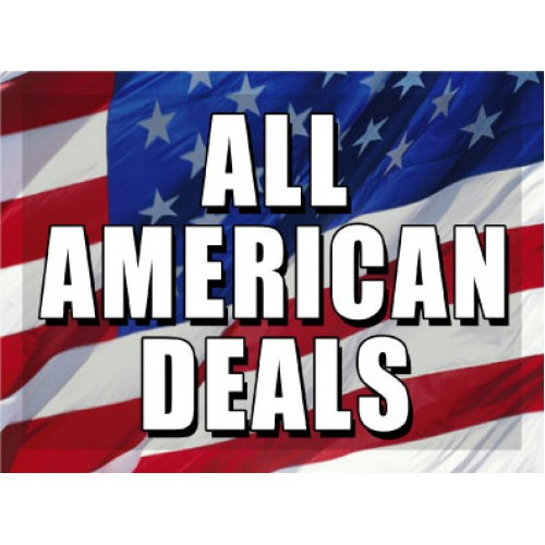 O Say Can You See All American Deals Sign