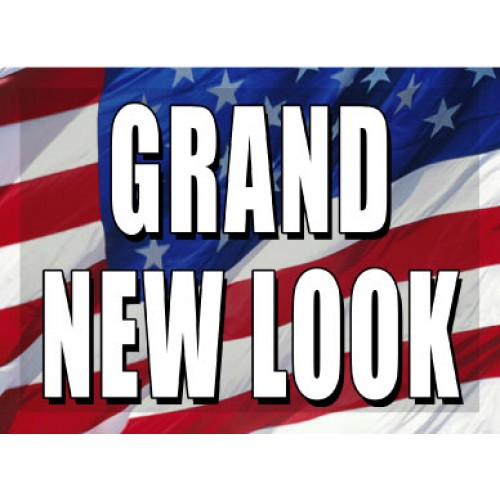 O Say Can You See Grand New Look Sign
