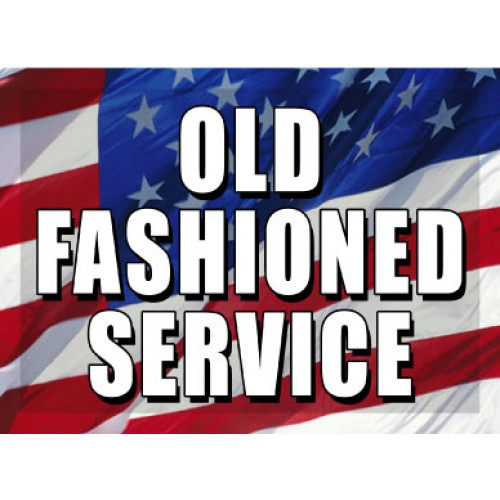 O Say Can You See Old Fashioned Service Sign