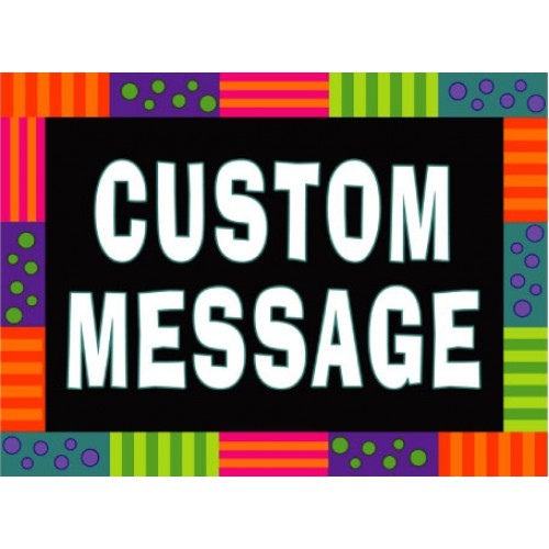 Party Favor Custom Message