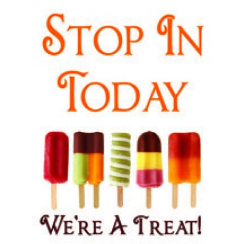 Popsicles Stop In Today Sign
