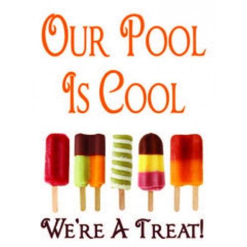 Popsicles Cool Pool Sign